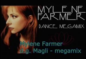 Mylene Farmer - Megamix (d.g. Magli)